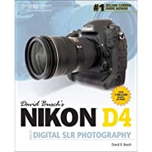 David Busch's Nikon D4/D4s: Guide to Digital Slr Photography
