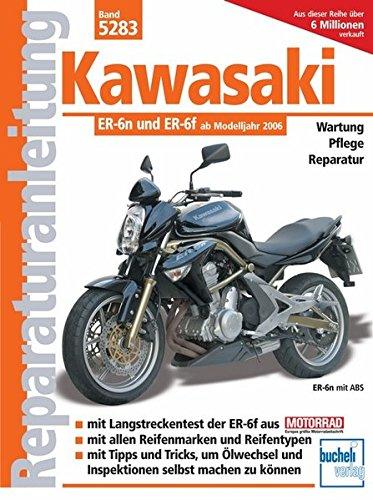 Kawasaki ER-6n ab Modelljahr 2005 (Reparaturanleitungen) -