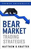 #9: Bear Market Trading Strategies