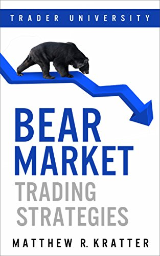 Bear Market Trading Strategies (English Edition) eBook: Matthew R. Kratter: Amazon.es: Tienda Kindle