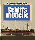 Mein Hobby: Schiffsmodelle. Anleitungen zum Bau von Stand- und Fahrmodellen