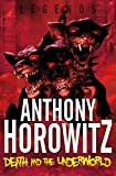 Death and the Underworld (Legends Book 4)