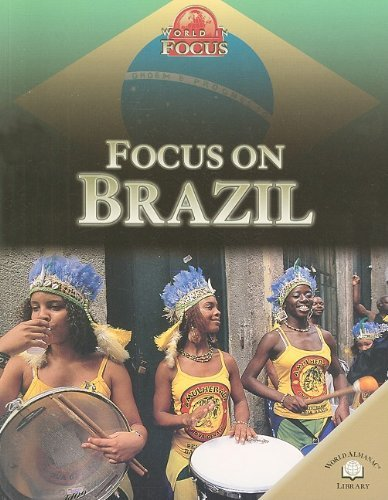 Focus on Brazil (World in Focus (World Almanac Library Paperback)) by Simon Scoones (2006-07-01)