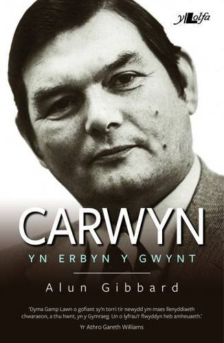 Carwyn - yn Erbyn y Gwynt por Alun Gibbard