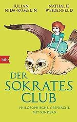 Der Sokrates-Club: Philosophische Gespräche mit Kindern