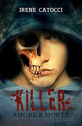 Killer. Amore e Morte