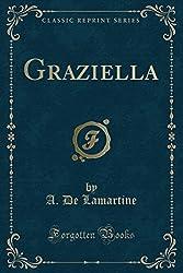 Graziella (Classic Reprint)