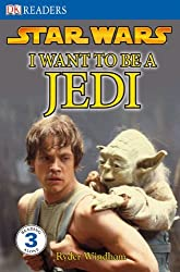Star Wars: I Want to Be a Jedi (DK Readers: Level 3) by Simon Beecroft (2007-08-20)