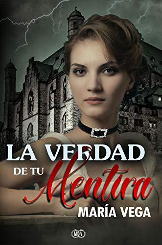 La verdad de tu mentira eBook: Vega, María, Colom Escandell, Pilar ...