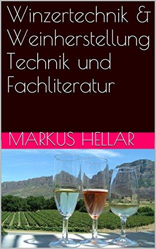 Winzertechnik & Weinherstellung Technik und Fachliteratur