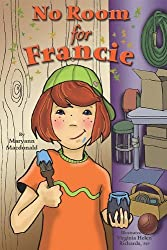 No Room for Francie by Maryann MacDonald (2010-01-25)