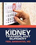 The First Hundred Days after Kidney T...