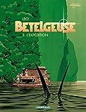 Telecharger Livres Les Mondes d Aldebaran cycle 2 Betelgeuse tome 3 L Expedition (PDF,EPUB,MOBI) gratuits en Francaise