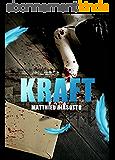 Kraft: Thriller (Suspense Français)