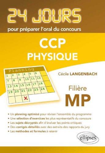 Physique 24 Jours pour Préparer l'Oral du Concours CCP Filière MP