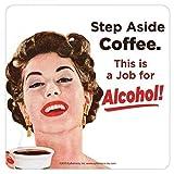 Hazte A un lado de café este es un trabajo para el Alcohol de costa de solo
