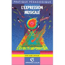 L'EXPRESSION MUSICALE    (Ancienne Edition)