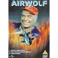 Airwolf: Sweet Britches/The Truth About Holly/Firestorm