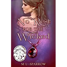 No Rest for the Wicked: A sweet, sexy Christmas romance full of magic!