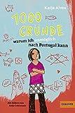 1000 Gründe, warum ich unmöglich nach Portugal kann: Roman für Kinder