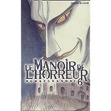 Le manoir de l'horreur Vol.6