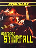 Star Wars, Operation Starfall