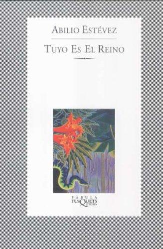 Portada del libro Tuyo es el reino (Fabula (tusquets))