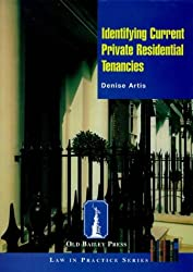 Identifying Current Private Residential Tenancies (Law In Practice)