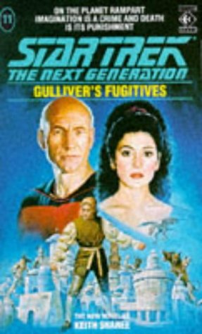Cover of Gulliver's Fugitives (Star Trek: The Next Generation 11)