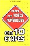 Créer des vidéos numériques en 10 étapes