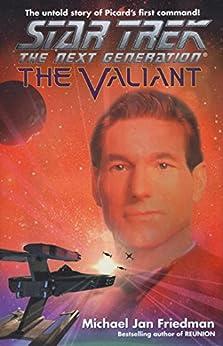 The Valiant: Star Trek The Next Generation (Star Trek: The Next Generation) by [Friedman, Michael Jan]