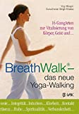 BreathWalk® - das neue Yoga-Walking (Amazon.de)