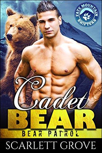 Cadet Bear (Bear Shifter Paranormal Romance) (Bear Patrol Book 3) (English Edition) -