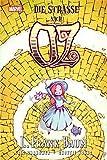 Der Zauberer von Oz: Die Straße nach Oz
