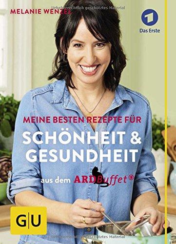 ard-buffet-meine-besten-rezepte-fur-schonheit-und-gesundheit-gu-einzeltitel-gesundheit-fitness-alter