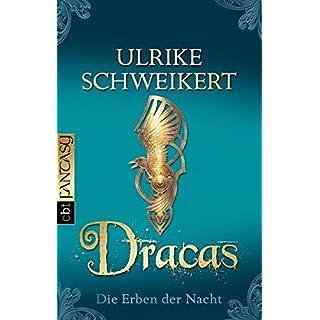 Die Erben der Nacht: Dracas