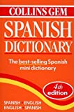 Spanish Dictionary (Collins Gem) (Collins Gems)