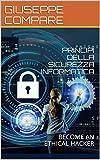 La sicurezza informatica sta diventando sempre più importante. Questo libro analizza tutto ciò che occorre sapere per diventare un hacker etico e un responsabile della sicurezza aziendale. Oltre alla parte teorica sulle reti, Malware e varie ...