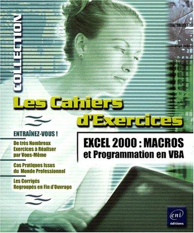 Excel 2000 : Macros et programmation en VBA