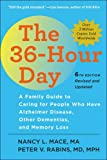 The 36–Hour Day – A Family Guide to Caring for People Who Have Alzheimer Disease, Other Dementias, and Memory Loss 6e (A Johns Hopkins Press Health Book)