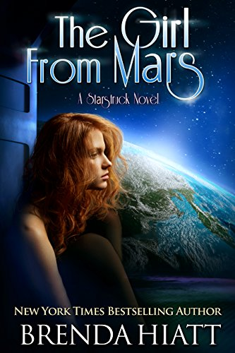 The Girl From Mars: A Starstruck Novel (English Edition)