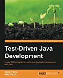 Test-Driven Java Development by Viktor Farcic (2015-08-27)