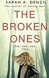 The Broken Ones