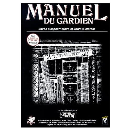 Le Manuel du Gardien: Supplément de l'Appel de Cthulhu
