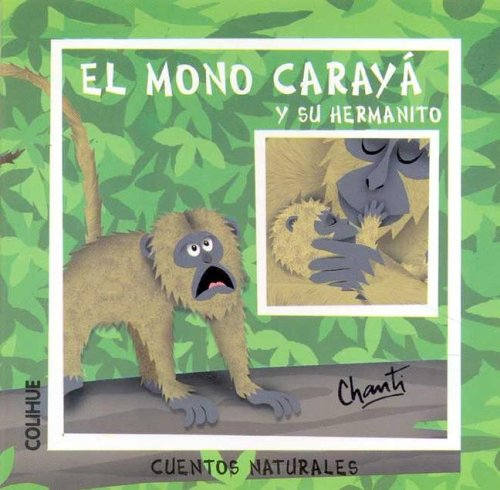 El Mono Caraya y Su Hermanito por Chanti