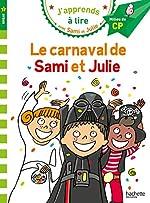 Sami et Julie CP Niveau 2 Le carnaval de Sami et Julie de Emmanuelle Massonaud