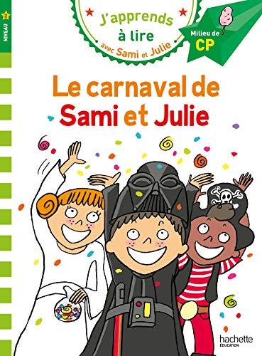 Sami et Julie CP Niveau 2 Le carnaval de Sami et Julie (J'apprends avec Sami et Julie) por Emmanuelle Massonaud