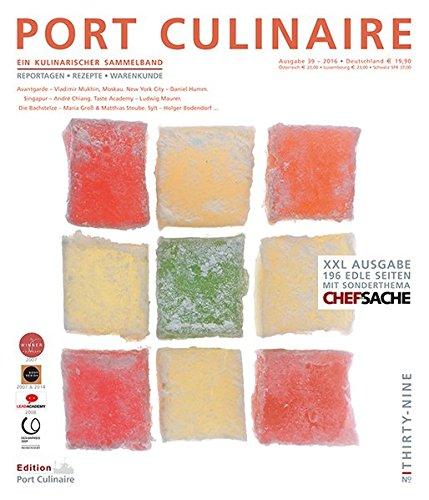 Preisvergleich Produktbild PORT CULINAIRE THIRTY-NINE: Sicherer Hafen für Gourmets – Band Nr. 39