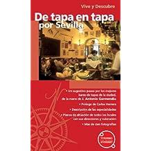 Vive y Descubre de tapa en tapa por Sevilla