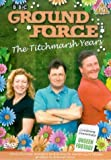 Ground Force - the Titchmarsh Years [UK Import]